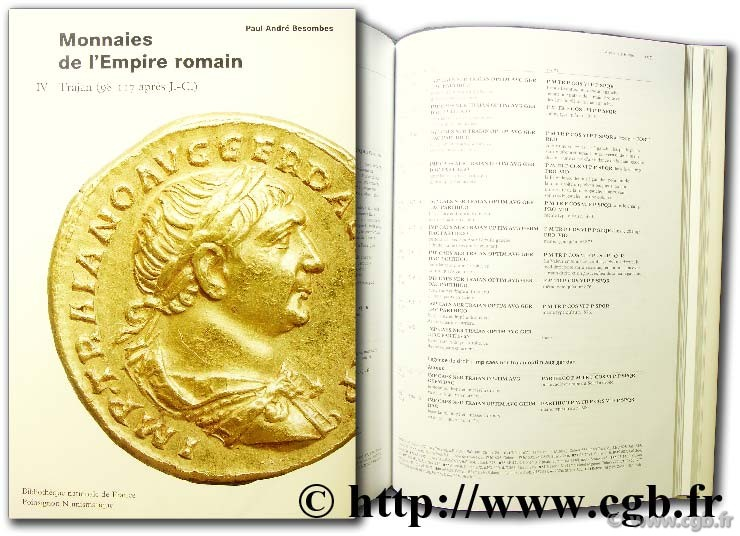 Catalogue des monnaies de l Empire Romain - tome IV : Trajan BESOMBES Paul-André