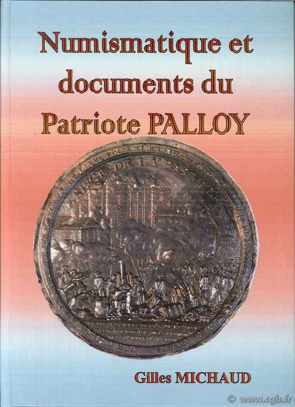 Numismatique et documents du patriote Palloy MICHAUD Gilles