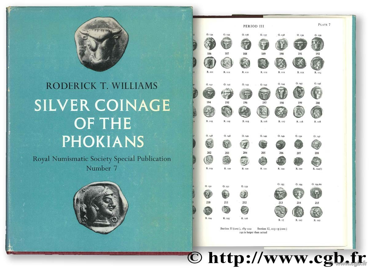 Silver Coinage of the Phokians WILLIAMS Roderick T.