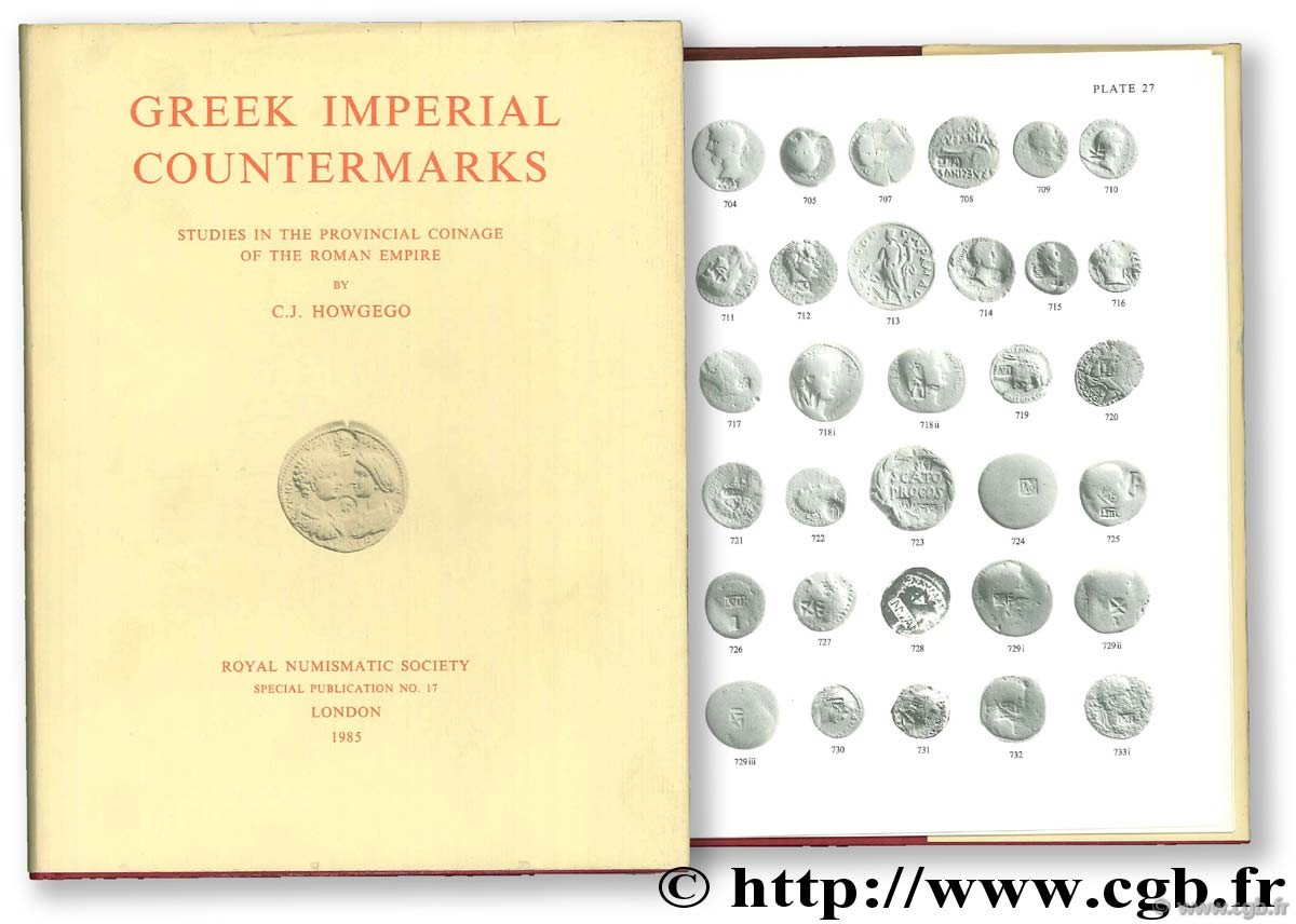 Geek Imperial Countermarks. Studies in the Provincial Coinage of the Roman Empire HOWGEGO C.-J.