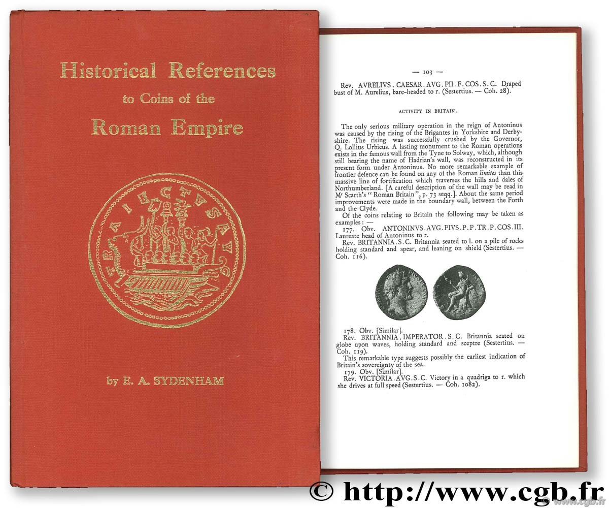 Historical references on coins of the Roman Empire from Augustus to Gallienus EDWARD R.-A., SYDENHAM M.-A.