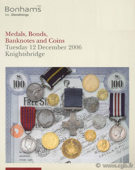 Medals, Bonds, Banknotes and Coins Tuesday 12 December 2006 Knightsbridge