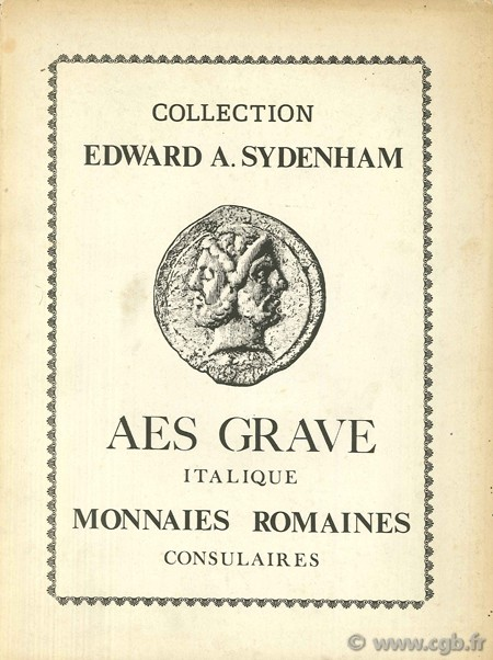 Collection Edward A. Sydenham - Aes grave italique, monnaies romaines consulaires RATTO R.