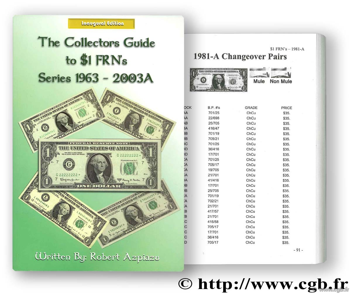 The collector guide to $1 FRN s - series 1963 - 2003A AZPIAZU R.