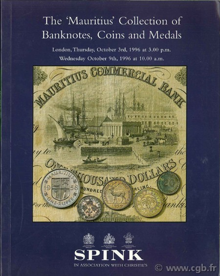 The Mauritius collection of banknotes, coins and medals SPINK