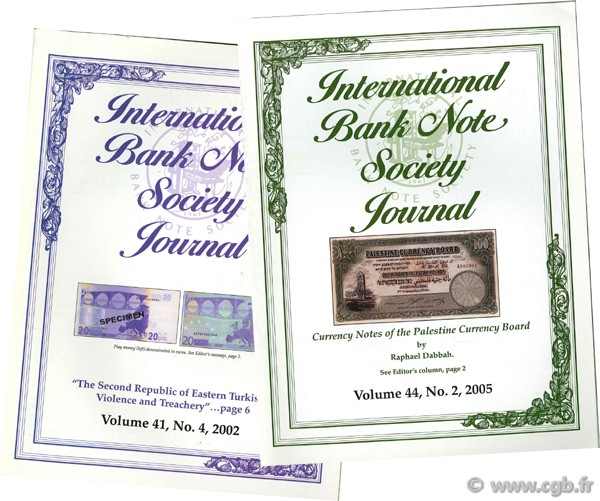 International bank note society journal 2002 volume 41, n°4 et 2005 volume 44 n°2