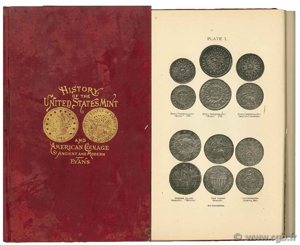 History of the United States mint and american coinage, ancient and modern EVANS