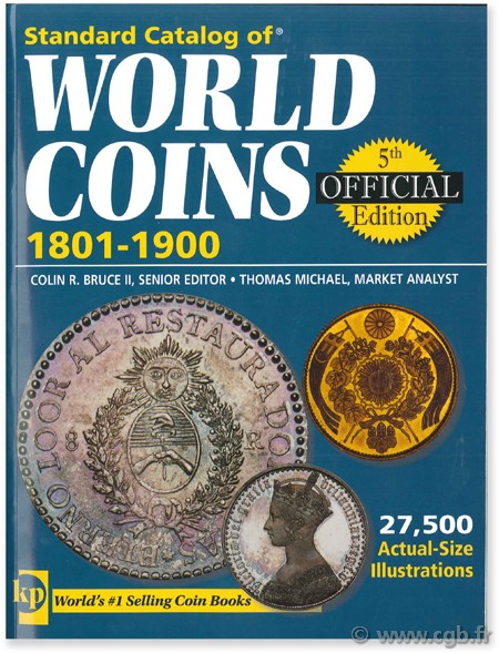 Standard catalog of world coins, 1801 - 1900 KRAUSE C.-L., MISHLER C.