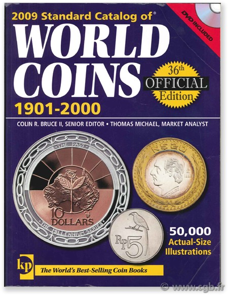 Standard Catalog of World Coins 1901 - 2000 BRUCE II C.-R. (dir.), MICHAEL T.