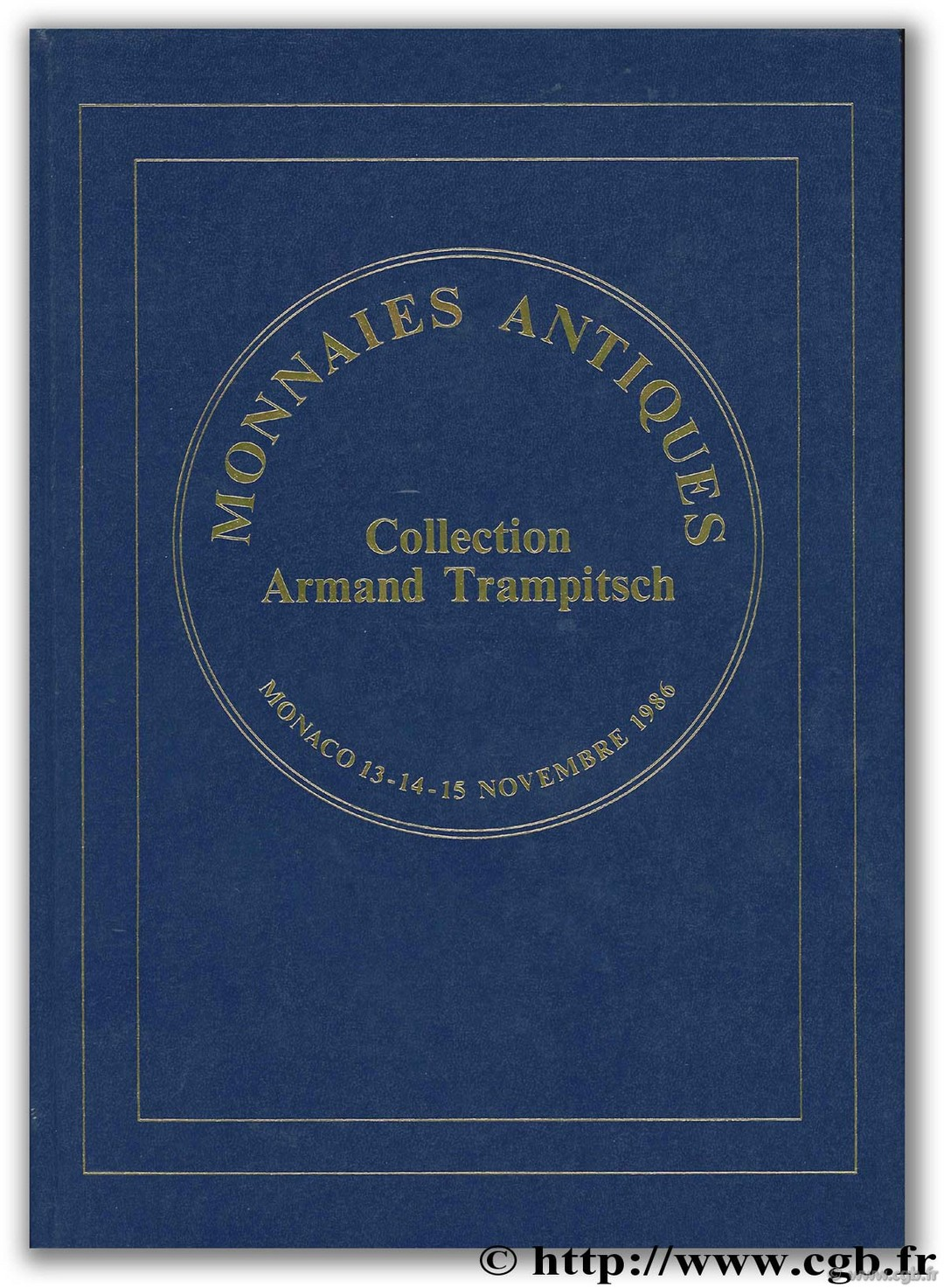 Monnaies antiques, collection Armand Trampitsch