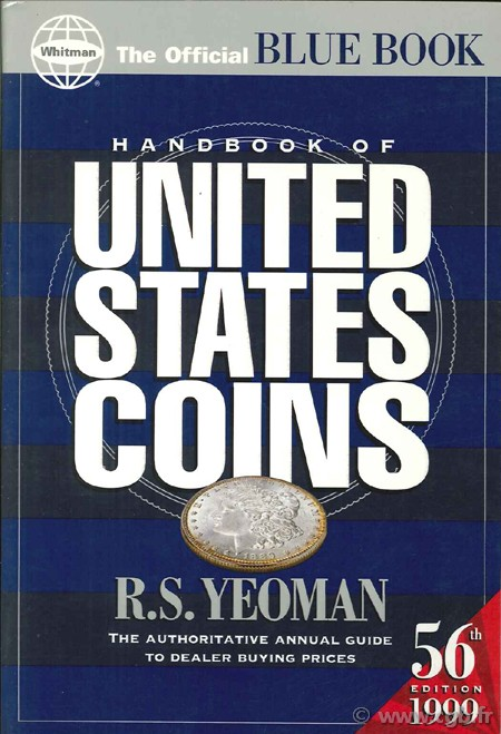 Handbook of United States Coins YEOMAN R.-S. (dir.)