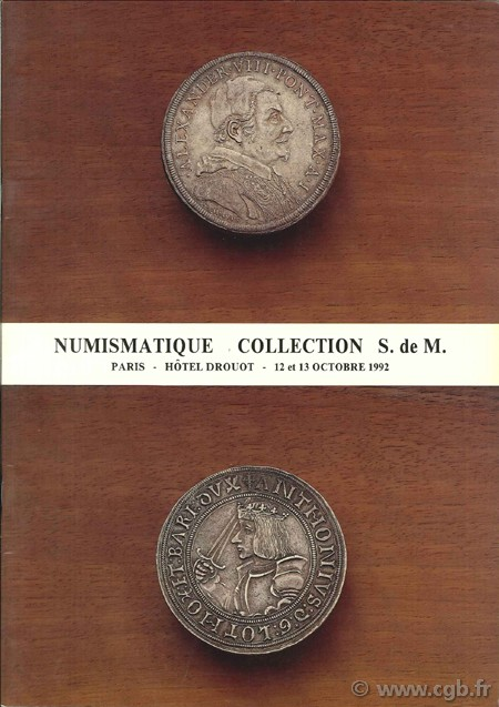 Numismatique collection S. de M. et à divers Amateurs