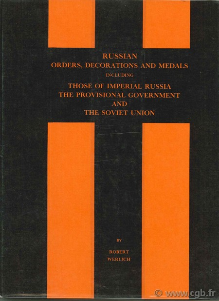 Russian order, decorations and medals WERLICH R.