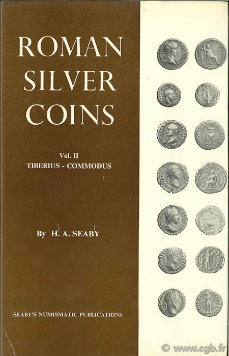 Roman Silver Coins - vol. II - Tiberius to Commodus SEABY H.-A.