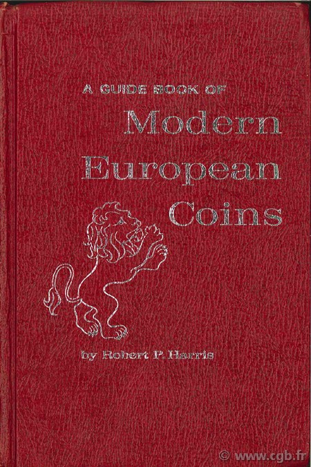 A guide book of modern European Coins HARRIS Robert P.