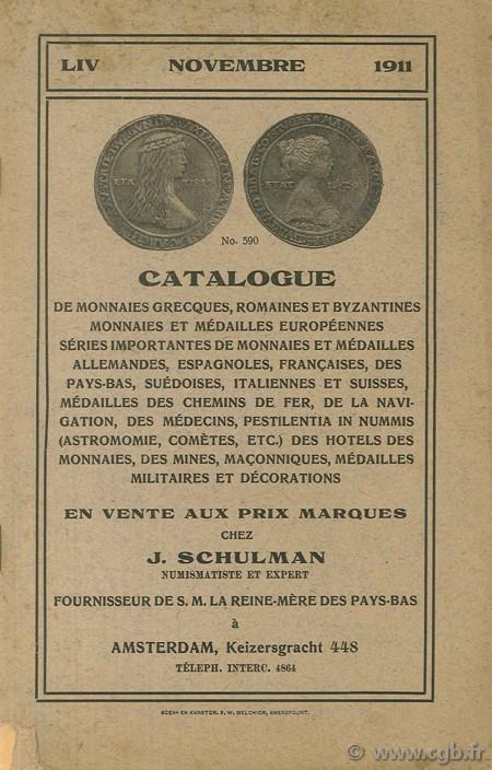 Catalogue de monnaies grecques, romaines et byzantines, monnaies et médailles européennes SCHULMAN J.