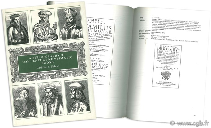 A bibliography of 16th century numismatic books DEKESEL Christian E.