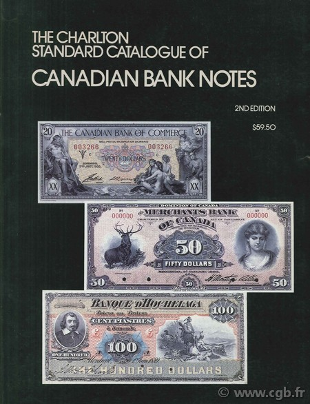 The standard catalogue of Canadian Government Paper Money, 4th edition