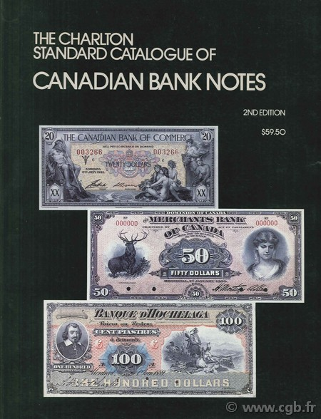 The charlton standard catalogue of Canadian Government Paper Money, 2nd edition