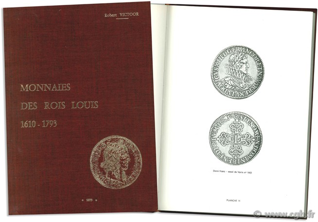Monnaies des rois Louis 1610 - 1793 VICTOOR R.