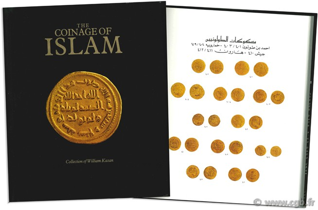 The Coinage of Islam. Collection of William Kazan KAZAN W.