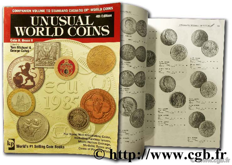 Unusual World Coins - 4th edition Colin R. BRUCE II (dir.), avec Thomas MICHAEL et George CUHAJ