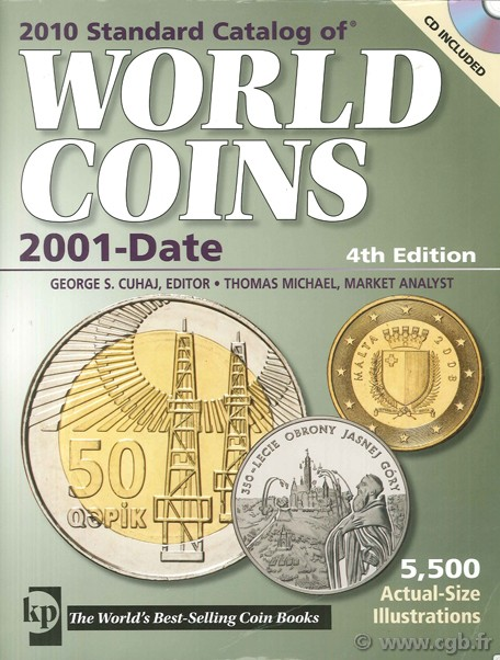 2010 standard catalog of world coins - 2001-date - 4th edition (dir.) Colin R. BRUCE II, MICHAEL T.