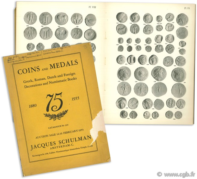 Coins and Medals - Greek, Roman, Dutch and Foreign. Decoration and Numismatic Books - catalogue Nr 225 SCHULMAN J.