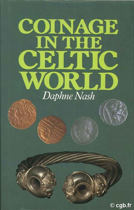 Coinage in the celtic world NASH D.