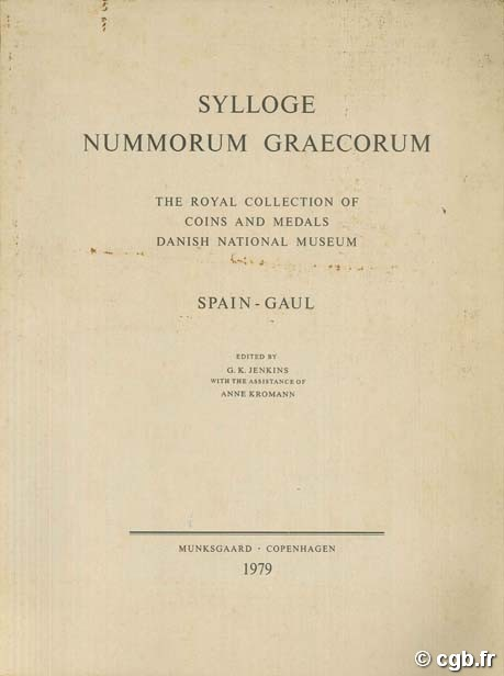 Sylloge Nummorum Graecorum. The royal collection of coins and medals. Danish national Museum Collectif
