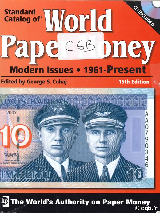 World Paper Money, Modern Issues (1961-Present) - 15th edition CUHAJ G. S.