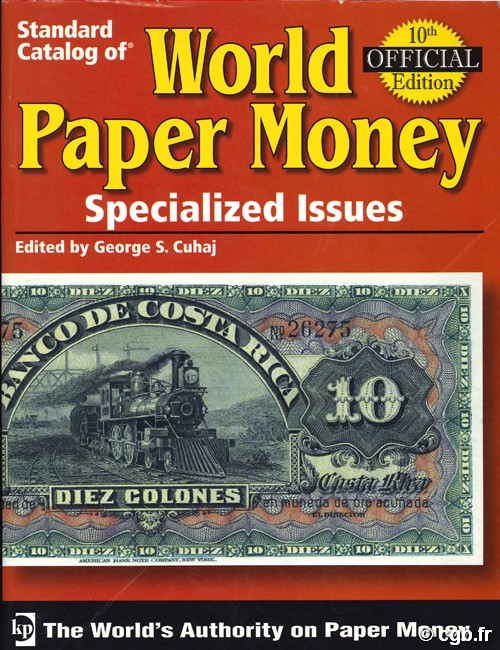 World paper money Vol.I specialized issues, 10e édition A. PICK