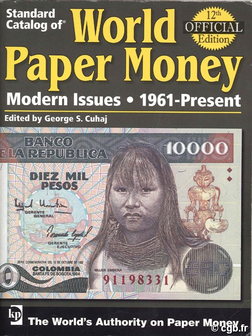 World paper money, Modern Issues (1961-2006) - 12th edition