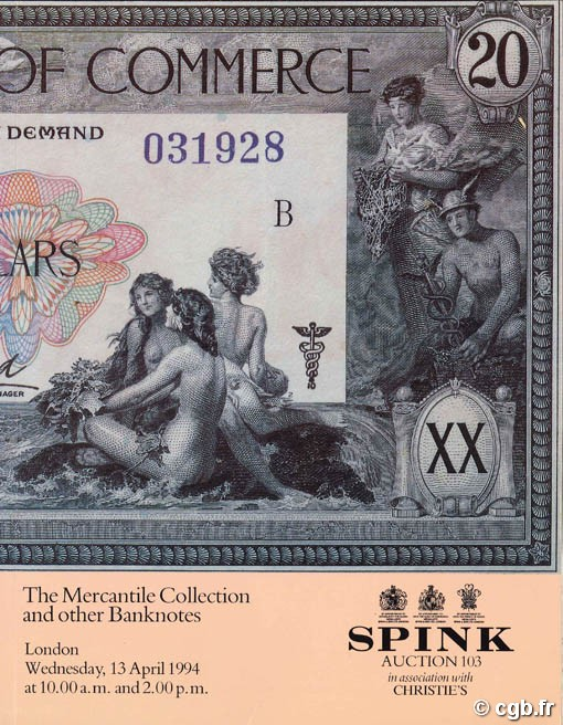 Spink Auction 103 - in association with Christie s - The Mercantile Collection and other Banknotes Collectif