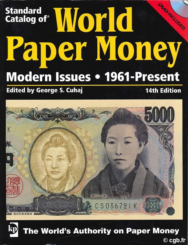 World paper money, modern issues (1961-Present) - 14th edition CUHAJ George S.
