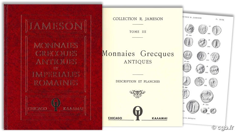 Collection R. JAMESON - Monnaies grecques antiques et impériales romaines - Tome III - Descriptions et planches R. JAMESON