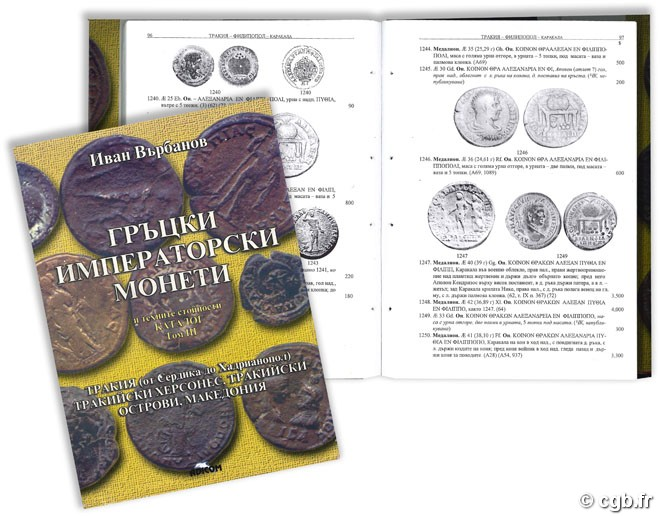 Greek Imperial Coins and their values - The local Coinages of the Roman Empire - vol. III THRACE (Serdika-Hadrianopolis), Chersonesos Thraciae, Insula Thraciae, Macedonia VARBANOV I.