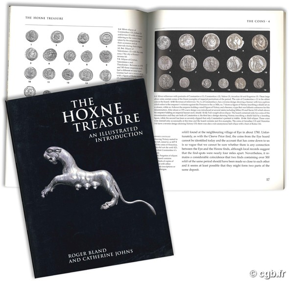 The Hoxne Treasure, an illustrated introduction BLAND R., JOHNS C.