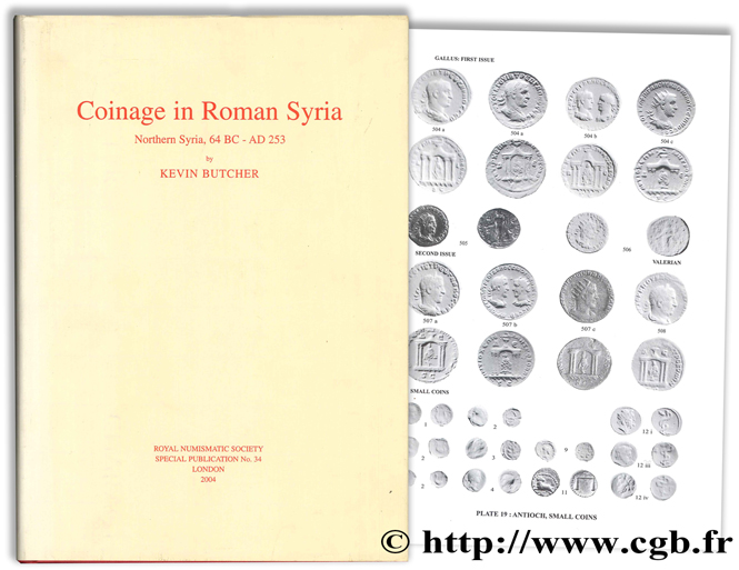 Coinage in Roman Syria - Northern Syria, 64 BC - AD 253 BUTCHER K.