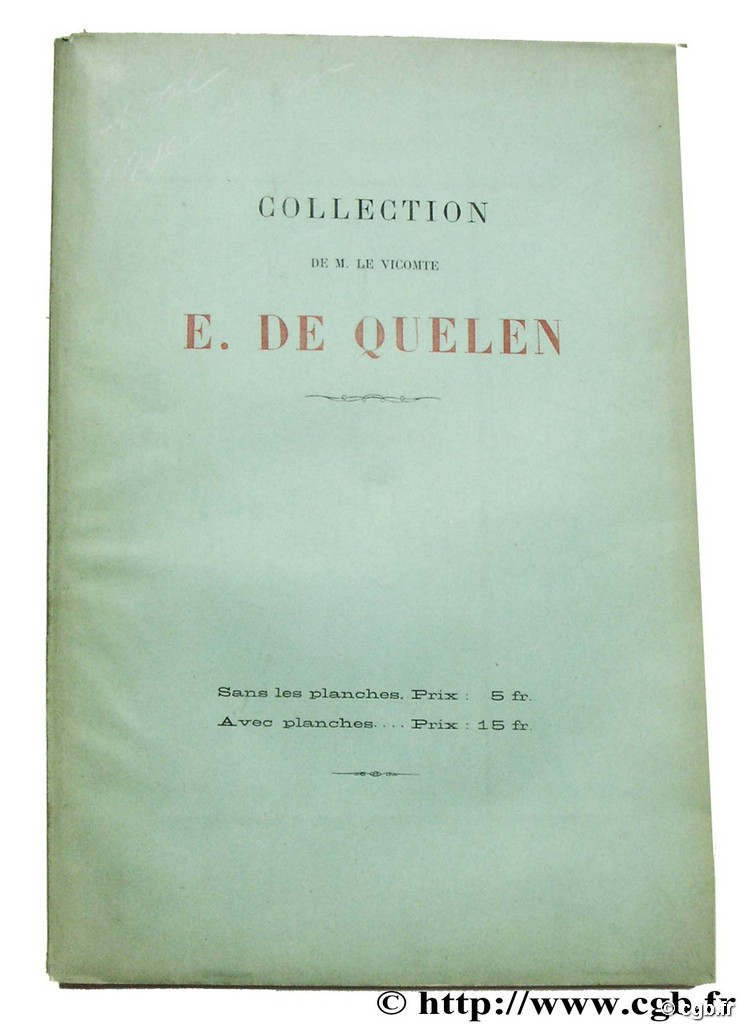 Collection de M. le Vicomte E. de Quelen