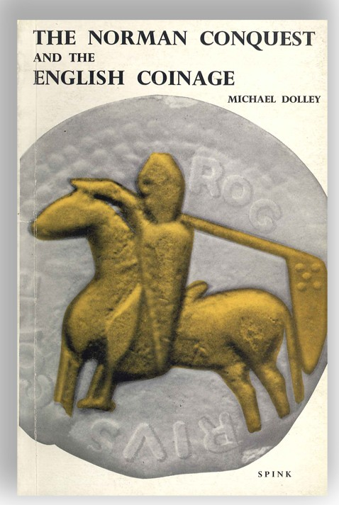 The norman conquest and the english coinage DOLLEY M.