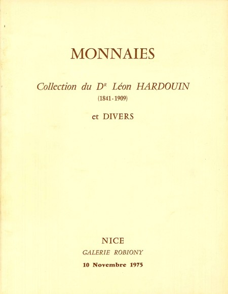 Monnaies, Collection du Dr Léon Hardouin (1841-1909) et divers VINCHON J.