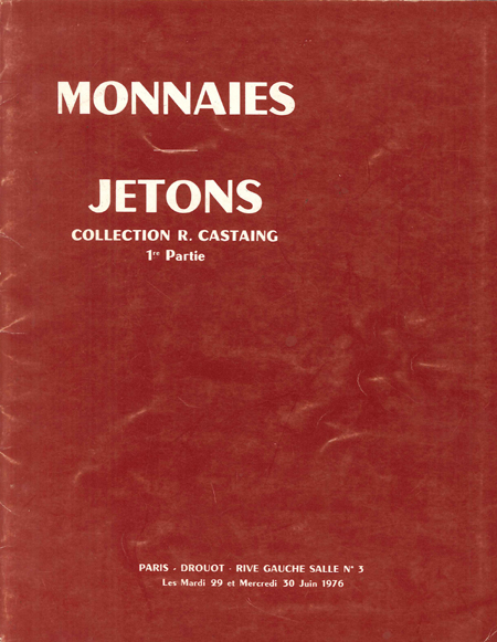 Monnaies - jetons, Collection R. Castaing, 1ère partie, BOURGEY É.