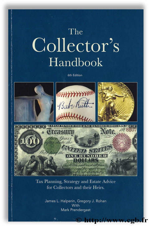 The Collector s Handbook - 6th Edition HALPERIN J.-L., ROHAN G.-J., PRENDERGAST M.