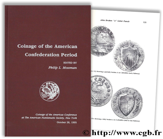 Coinage of the American Confederation Period, Coinage of the Americas Conférence at the American Numismatic Society, New York October 28, 1995