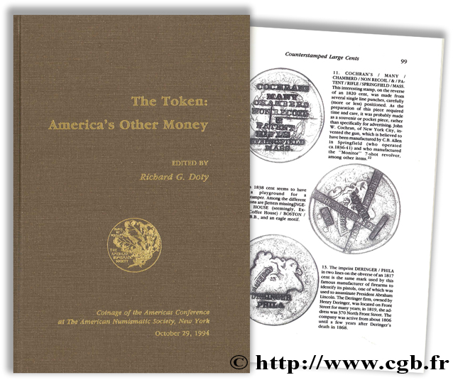 The Token : America s Other Money, Coinage of the Americas Conference at the American Numismatic Society, New York October 29, 1994