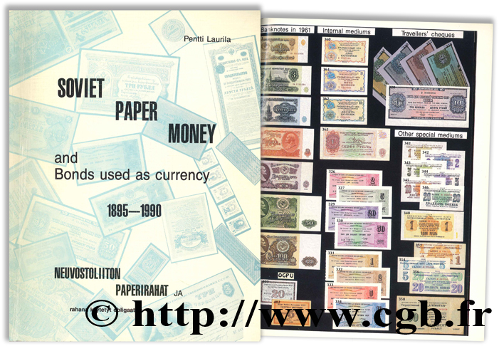 Soviet Paper Money and Bonds used as currency 1895 - 1990 : Neuvostoliiton Paperirahat LAURILA P.