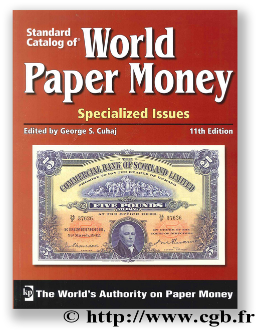 World Paper Money - Specialized Issues, 11th edition PICK Albert