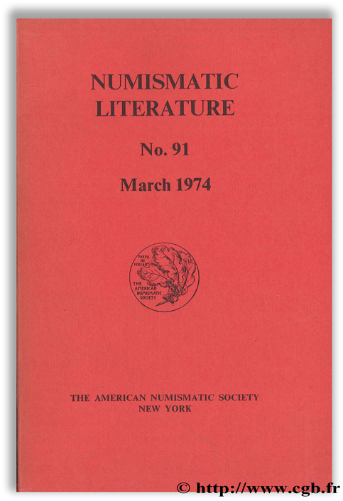 Numismatic Literature, No. 91, March 1974 Collectif