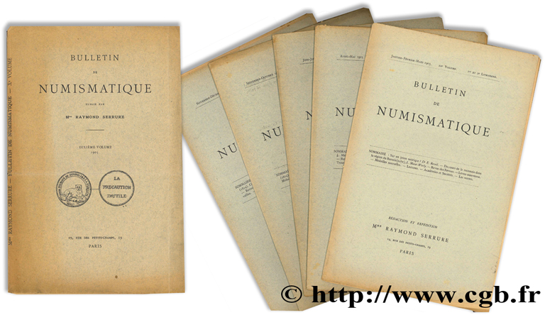 Bulletin de numismatique - 10e volume SERRURE R.